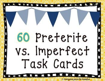 Spanish Preterite and Imperfect Task Cards Editable   Task ...