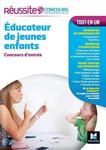 Telecharger Reussite Concours Educateur De Jeunes Enfants Concours D Entree Nº37 Livre En Ligne En 2020 Educatrice De Jeunes Enfants Livre Numerique Telechargement