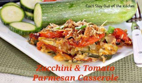 Zucchini and Tomato Parmesan Casserole - delicious and mouthwatering with lots of #cheese! #zucchini #tomatoes #veggies #casserole #sidedish via Can't Stay Out of the Kitchen