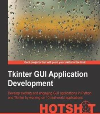 Tkinter Gui Application Development Hotshot PDF | Programming