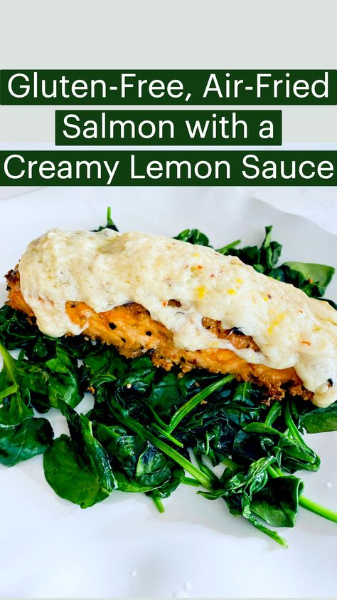 Gluten-Free, Air-Fried Salmon with a Creamy Lemon Sauce