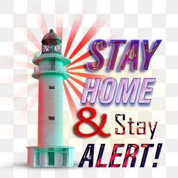 Stay Home Stay Safe Alert Stay Home Stay Alert Stay Safe Png Transparent Clipart Image And Psd File For Free Download In 2020 Clipart Images Clip Art Psd