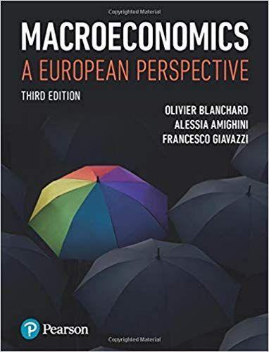 Macroeconomics A European Perspective 3rd Edition By Olivier Blanchard Macroeconomics Economics Textbook Blanchard