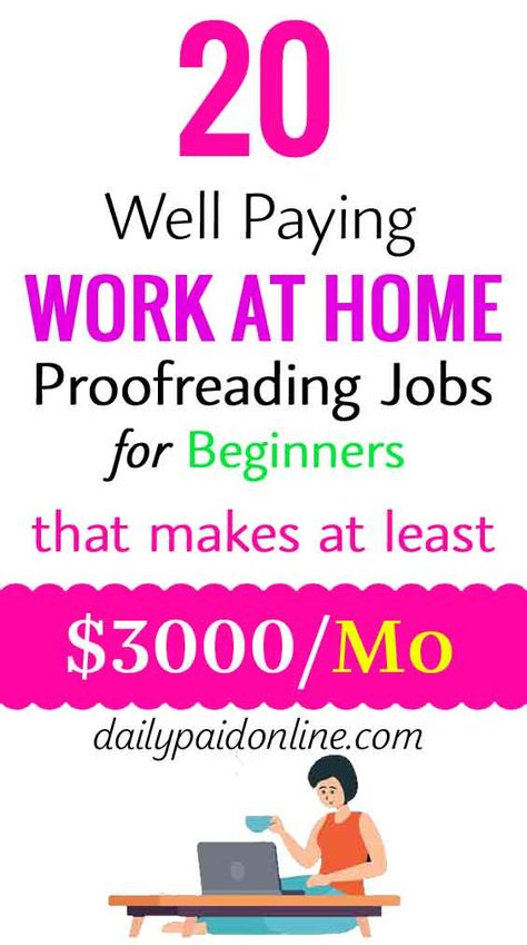 20 Well Paying Work At Home Proofreading Jobs for Beginners That Makes $3000 Per Month Side Income
