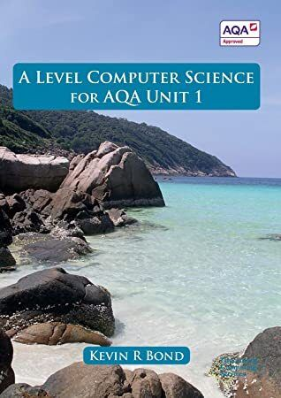 Free Ebook A Level Computer Science For Aqa Unit 1 Author Free