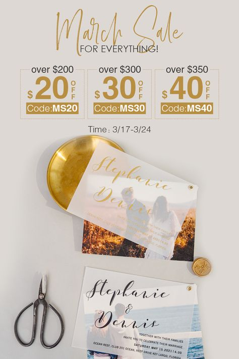 OVER $200: $20 OFF OVER $300: $30 OFF OVER $350: $40 OFF TIME: 3/17-3/24 #weddinginspirationss#weddinginvitations#stylishwedd#vellumweddinginvitations#savethedate#weddingstationery