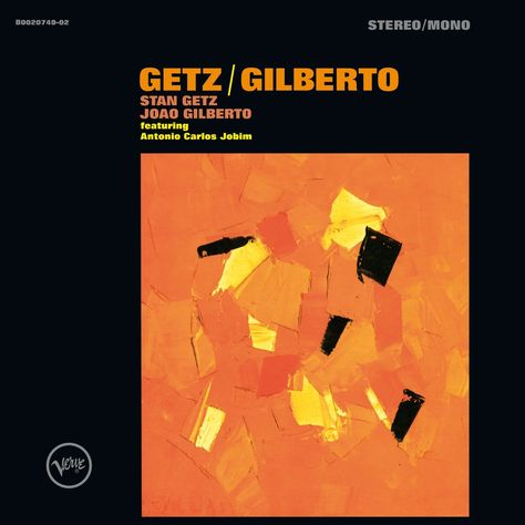 Getz Gilberto Stan Getz Jazz Guitar Chords Classic Album Covers