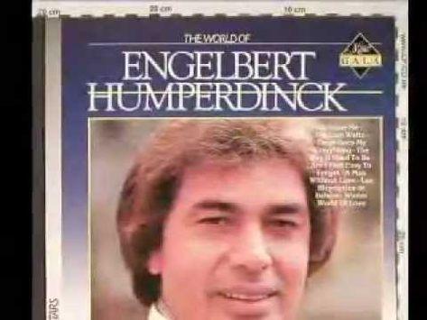 The Way It Used To Be Engelbert Humperdinck Best Love Songs