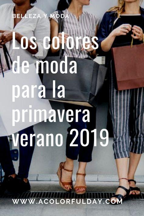 Colores de moda, tendencias, fashion, primavera verano 2019.  Tips, inspiración.  #acolorfulday #moda #fashion #tendencias #trends #coloresdemoda