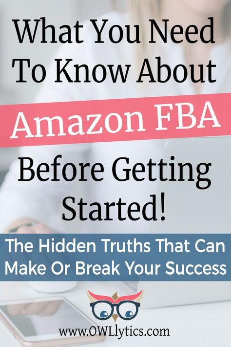 How to sell on Amazon - Things for beginners to know about FBA - Tips from a six figure seller