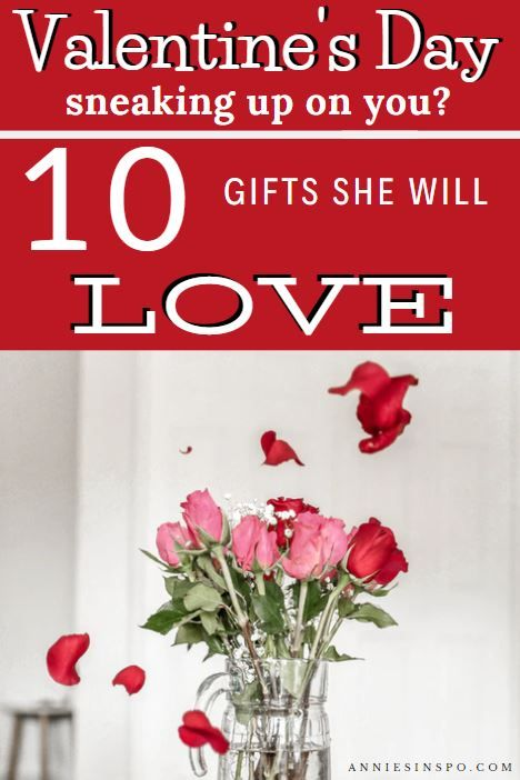 Valentine S Day Sneaking Up On You 10 Gifts She Will Love Valentines Day Gifts For Her Great Valentines Day Gifts Valentines Gifts For Her