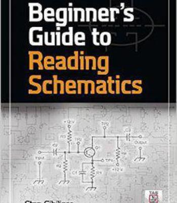 Beginner S Guide To Reading Schematics Third Edition Pdf Electronic Schematics Simple Electronic Circuits Beginners Guide