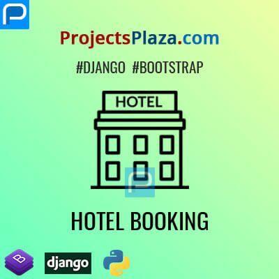 Hotel Room Booking Script In Django Projectsplaza Room Booking Website Ideas Roombookingwebsite In 2020 Hotels Room Room Book Hotel Website Templates