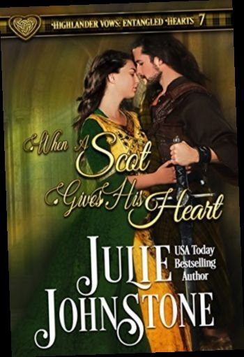 Ebook Pdf Epub Download When A Scot Gives His Heart By Julie Johnstone Johnstone Bestselling Author Historical Novels