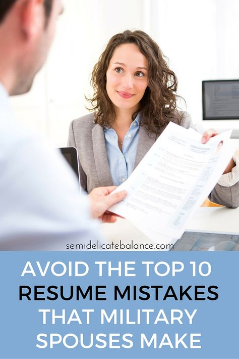 Avoid the Top 10 Resume Mistakes that Military Spouses Make AF