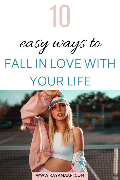 10 Fool-Proof Ways To Fall In Love With Life Again!