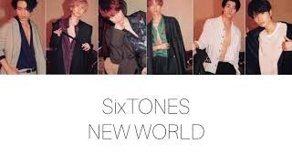 New world 歌詞 sixtones