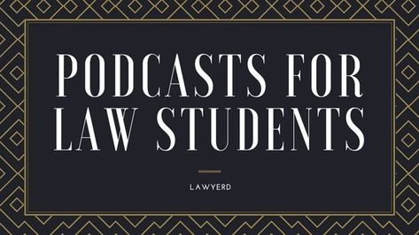 I listen to a billion podcasts and I thought I'd share some of my favorites for the law school community. I know there are a lot of great podcasts out there that editorialize about studying law, but I can't bring myself to listen to podcasts about...