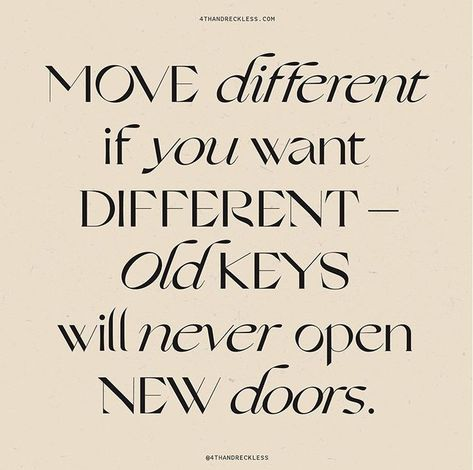 Old keys will never open new doors #quote #motivation #success