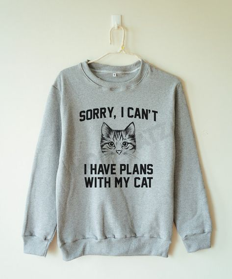 Sorry, I can't I have plans with my cat shirt cat sweater funny animal sweater jumper sweater long sleeve women tee shirt men tee shirt