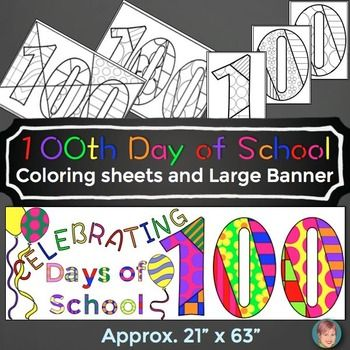 100th Day of School classroom mosaic BANNER and coloring sheets!     These activities are great for celebrating the 100th day of school with your students.   I know this 100th day of school celebration is a big deal at my school and I'm sure it is for you as well.