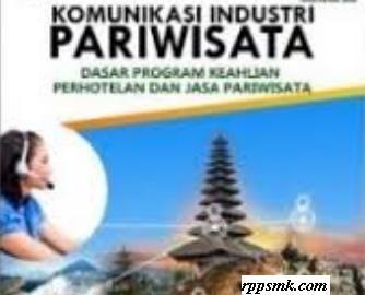 Download Rpp Mata Pelajaran Komunikasi Industri Pariwisata Smk Kelas X Kurikulum 2013 Revisi 2017 Pariwisata Komunikasi Kurikulum