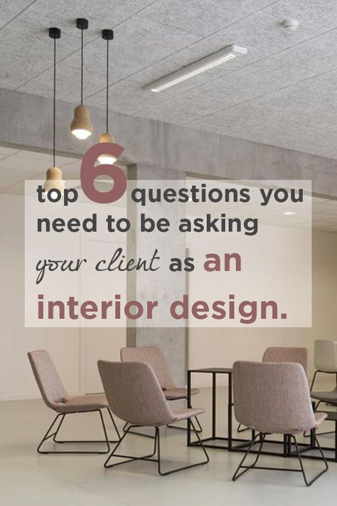 Meeting your client for the first time as an Interior Designer : 6 ESSENTIAL questions you need to a