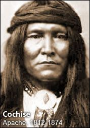 """COCHISE, Apache 1812-1874 ... """"When I was young I walked all over this country, east and west, and saw no other people than the Apaches. After many summers I walked again and found another race of people had come to take it. How is it?"""""""