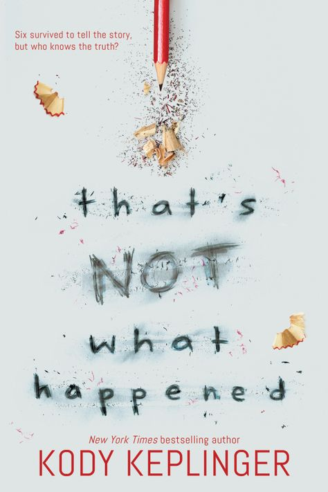 That's Not What Happened by Kody Keplinger (Oct. From New York Times bestseller Kody Keplinger comes an astonishing and thought-provoking exploration of the aftermath of tragedy, the power of narrative, and how we remember what we've lost. Ya Books, Good Books, Books To Read, Books For Teens, Book Cover Design, Book Recommendations, Book Suggestions, Book Nerd, Book Lists