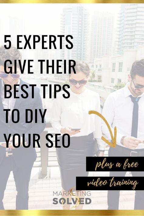 5 Experts Give Their Best Tips to DIY Your SEO