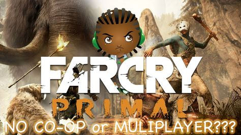 Far Cry Primal Gameplay No Co Op Mode No Multiplayer Mode