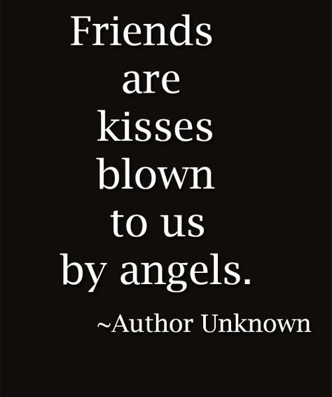 Friends and Angels - Friendship Quote   Full Dose