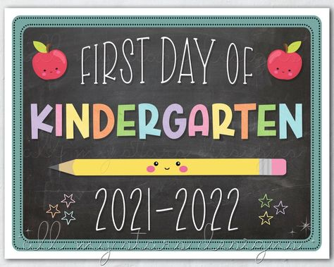 PRINTABLE First Day of Kindergarten 2021-2022 Photo Sign | Instant Download | Back to School Photo Prop | Cute Chalkboard Style Memory Sign