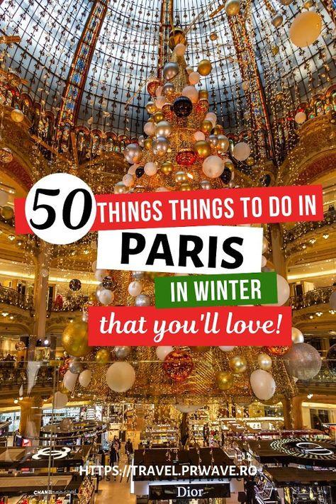 Top 50 Things To Do In Paris In Winter Christmas In Paris Paris