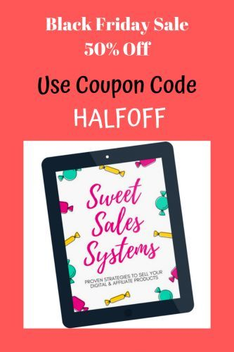 Sweet Sales System Black Friday Sale Use Coupon Code Halfoff