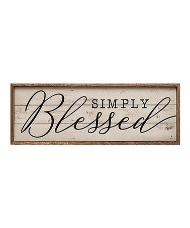 Loving This Distressed Simply Blessed Wall Sign On Zulily Zulilyfinds Wall Signs Rustic Wall Decor Decor Deals
