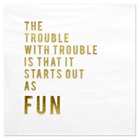 Andaz Press Trouble Funny Quotes Cocktail Napkins Gold Foil Bulk 50 Ct Walmart Com Funny Cocktail Napkins Funny Cocktails Cocktail Napkins