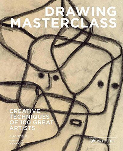 drawing masterclass 100 creative techniques of great artists 絵画 イラスト 絵