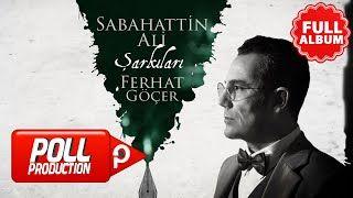 Ferhat Gocer Sabahattin Ali Sarkilari Mp3 Indir Ferhatgocer Sabahattinalisarkilari Sarkilar Yeni Muzik Insan