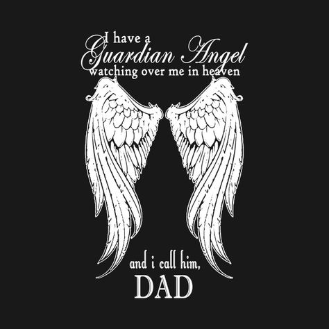 Check out this awesome 'My Dad Is My Guardian Angel' design on @TeePublic!