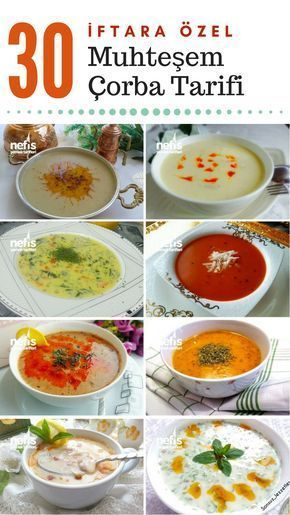 Iftar Sofralariniza Ozel Tamami Denenmis Corba Tarifleri Bu Listede 30 F Suppenrezepte Rezepte Essen