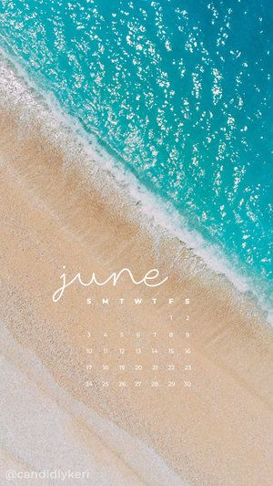 Beach Ocean Summer Sand Turquoise June Calendar 2018 Wallpaper You Can Download For Free On The Blog Iphone Prints Floral Iphone Case Wallpaper Iphone Summer Free wallpaper for android summer