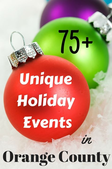 100+ Family Festive Holiday Events in Orange County | Orange county