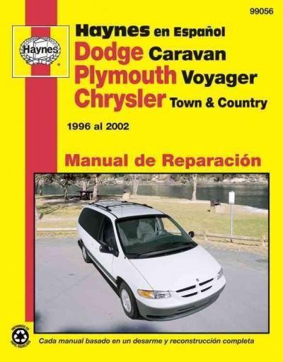 Haynes dodge caravan plymouth voyager y chrysler town country haynes dodge caravan plymouth voyager y chrysler town country manual de reparacion automotriz 1996 al 2002 fun stuff pinterest fandeluxe Images