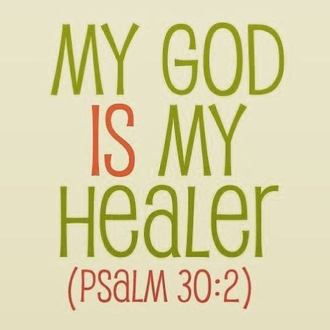 """My God is MY Healer. """"O LORD my God, I cried to you for help and you healed me""""…Psalm Bible Scripture verse ✞ - Christian Quote thought Healing Scriptures, Bible Scriptures, Scripture Verses, The Words, Religious Quotes, Spiritual Quotes, Healing Quotes, Bible Verses Quotes, Faith Quotes"""