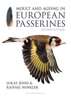 Moult And Ageing Of European Passerines Second Edition Aging Pet Birds Bird Barn