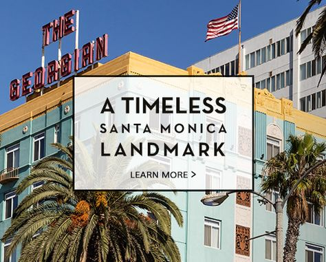 The Georgian Hotel | Santa Monica