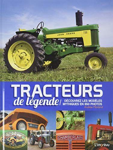 Le Livre Tracteurs De Legende Decouvrez Les B07bzbw8m9 Les Livres Ed Marie Kondo Livre Tracteur Telechargement