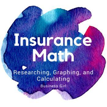 Insurance Math Worksheet Research Graph Calculate Math Teacher Resources Personal Finance