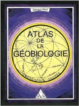 Atlasdelageobiologie Geobiologie Radiesthesie Geobiologie